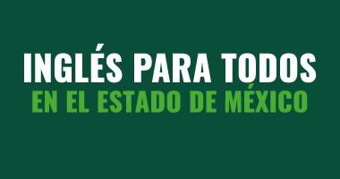 #InglésParaTodos en el Estado de México