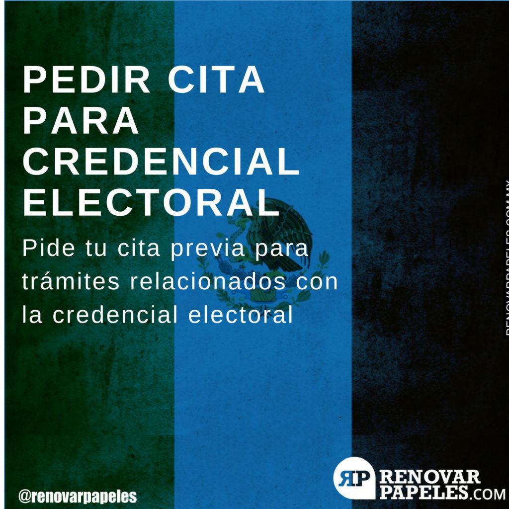 Pedir Cita para Trámites de la Credencial para Votar