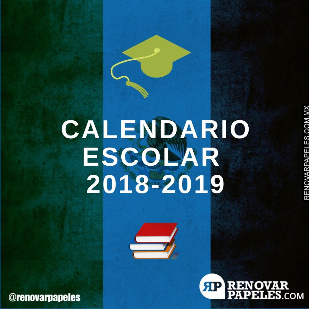 Calendario Escolar México 2018 - 2019