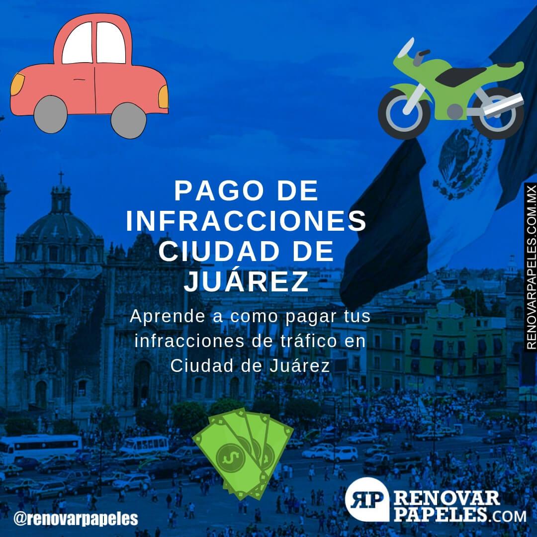 Pagar Infracciones de Tráfico en Ciudad de Juárez